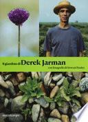 Il giardino di Derek Jarman. Ediz. illustrata