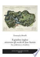 Il giardino inglese attraverso gli occhi di Jane Austen. Tra «wilderness» e «shrubbery»