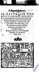 Il Gigante Morante. Le battaglie che fece il gigante Morante con li paladini,&come ritornando Orlando di Hierusate ... occise il gigante Morante. [In verse.]