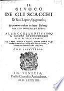 Il ginoco degli scacchi, nuovamente tradotto in lingua Italiana di Gio. Domenico Tarsia