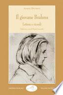 Il giovane Brahms. Lettere e ricordi
