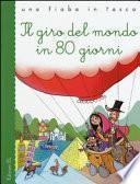 Il giro del mondo in 80 giorni da Jules Verne