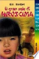 Il gran sole di Hiroscima
