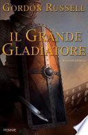 Il grande gladiatore