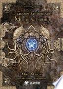 Il grande grimorio della magia dei miti di Cthulhu