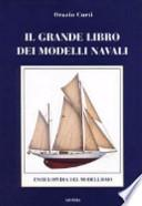Il grande libro dei modelli navali