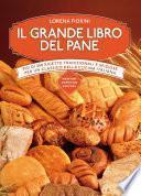Il grande libro del pane