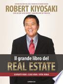 Il grande libro del real estate. Esperti veri, casi veri, vita vera