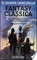 Il grande libro della fantasy classica