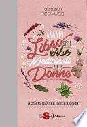 Il grande libro delle erbe medicinali per le donne