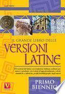Il grande libro delle versioni latine. Primo biennio
