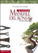 Il grande manuale del bonsai