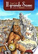 Il grande Sasso. Storia di Matera a fumetti
