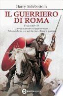 Il guerriero di Roma. Sole bianco