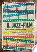 Il jazz-film. Rapporti tra cinema e musica afroamericana