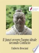Il Junzi ovvero l'uomo ideale secondo Confucio
