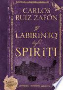 Il labirinto degli spiriti. Ediz. illustrata