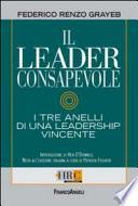 Il leader consapevole. I tre anelli di una leadership vincente