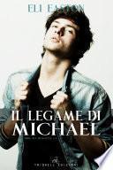 Il legame di Michael