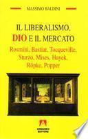 Il liberalismo, Dio e il mercato