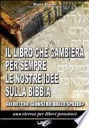 Il libro che cambierà per sempre le nostre idee sulla Bibbia. Gli dei che giunsero dallo spazio?