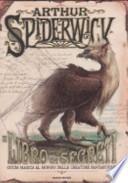 Il libro dei segreti. Guida magica delle creature fantastiche. Arthur Spiderwick