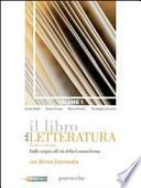 Il libro della letteratura. Con corso di scrittura. Con espansione online. Per le Scuole superiori
