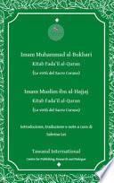 Il libro delle virtù del Corano (Sahih Bukhari e Sahih Muslim). Kitab Fada 'il al-Quran