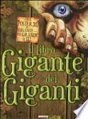 Il libro gigante dei giganti. Con poster