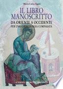 Il libro manoscritto da Oriente a Occidente