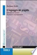 Il linguaggio del progetto. Riflessioni intorno al project management