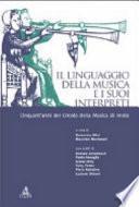 Il linguaggio della musica e i suoi interpreti