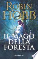 Il mago della foresta – Trilogia del Figlio soldato #2