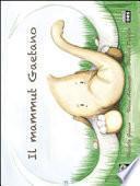 Il mammut Gaetano