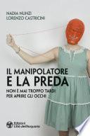 Il manipolatore e la preda