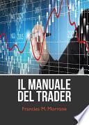 Il manuale del trading (come iniziare a fare trading)