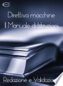 Il Manuale di Istruzioni Direttiva macchine