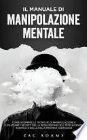 Il Manuale di Manipolazione Mentale