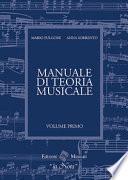 Il manuale di teoria musicale. Per la Scuola media