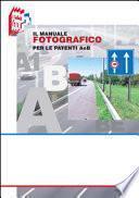 Il manuale fotografico per le patenti A e B
