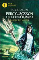 Il mare dei mostri. Percy Jackson e gli dei dell'Olimpo