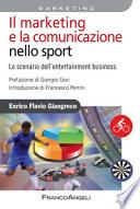 Il marketing e la comunicazione nello sport. Lo scenario dell'entertainment business