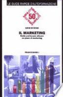 Il marketing. Guida pratica per attuare un piano di marketing