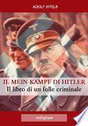 Il Mein Kampf di Hitler: Il libro di un folle criminale
