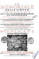 Il memoriale della lingua italiana del sig. Giacomo Pergamini da Fossombrone. ..