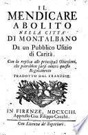 Il mendicare abolito nella città di Montalbano, da un pubblico ufizio di carità ... Tradotto dal Franzese [or rather written by L. Magalotti].