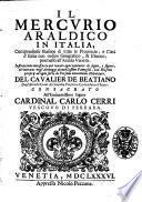 Il mercurio araldico in Italia, compendioso blasone di tutte le prouincie, e citta d'Italia ... del caualier de Beatiano ...