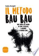 Il metodo Bau Bau