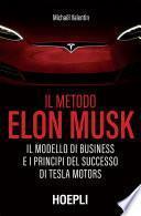 Il metodo Elon Musk