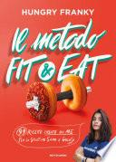 Il metodo Fit & Eat